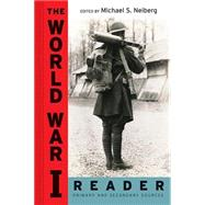 The World War I Reader,Neiberg, Michael S.,9780814758335