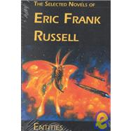 Entities the Selected Novels of Erik Frank Russell: The Selected Novels of Eric Frank Russell by Russell, Eric Frank, 9781886778337