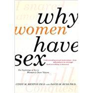 Why Women Have Sex :...,Meston, Cindy M.; Buss, David...,9780805088342