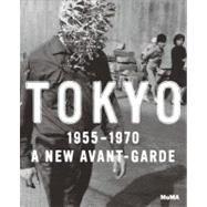 Tokyo 1955-1970,Hayashi, Michio; Yoshitake,...,9780870708343