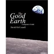 The Good Earth Web Course and Companion Guide by McConnell, David A, 9780072418354