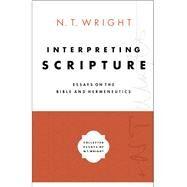 Interpreting Scripture by Wright, N. T., 9780310098362