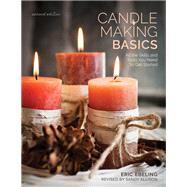 Candle Making Basics All the...,Ebeling, Eric; Ham, Scott;...,9780811718363