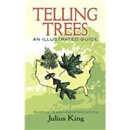 Telling Trees by King, Julius; Sigafoos, Richard G., 9780486838366