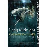 Lady Midnight by Clare, Cassandra, 9781442468368