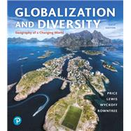 Globalization and Diversity...,Price, Marie; Rowntree,...,9780134898391