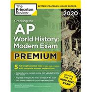 Cracking the AP World History - Modern Exam 2020 by Princeton Review, 9780525568407