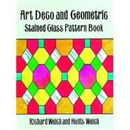 Art Deco and Geometric...,Welch, Richard; Welch, Hollis,9780486298412