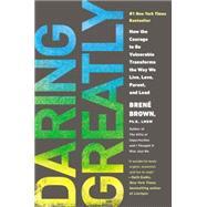 Daring Greatly How the...,Brown, Brene,9781592408412