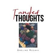 Tangled Thoughts by Rodway, Emeline, 9781796048414