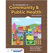 An Introduction to Community...,McKenzie, James F.; Pinger,...,9781284108415