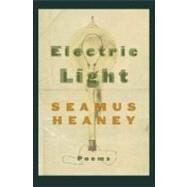Electric Light Poems by Heaney, Seamus, 9780374528416