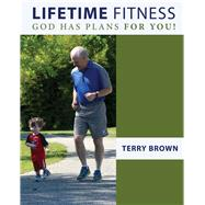 Lifetime Fitness,Brown, Terry,9781465298423