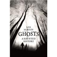 Ghosts,Morton, Lisa,9781780238432