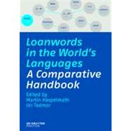 Loanwords in the World's Languages by Haspelmath, Martin, 9783110218435