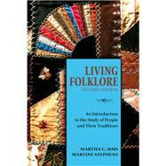 Living Folklore,Sims, Martha C.; Stephens,...,9780874218442