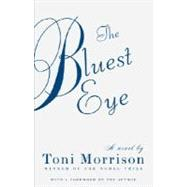 The Bluest Eye,Morrison, Toni,9780307278449