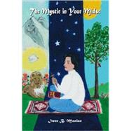 The Mystic in Your Midst by Manian, Irene B.; Guerrieri, Pam, 9781425178451