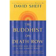 The Buddhist on Death Row by Sheff, David, 9781982128456