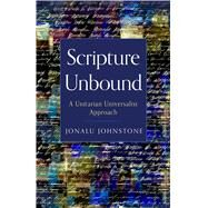 Scripture Unbound by Johnstone, Jonalu, 9781558968462