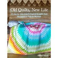 Old Quilts, New Life by Fielke, Sarah, 9781782498469