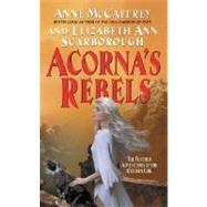Acornas Rebels by Mccaffrey Anne, 9780380818471