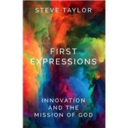 First Expressions by Taylor, Steve, 9780334058472