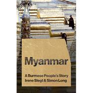Myanmar by Slegt, Irene; Long, Simon, 9781783608485