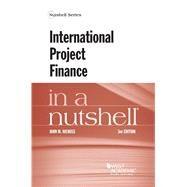 International Project Finance in a Nutshell by Niehuss, John M., 9781684678501