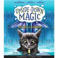 Sticks & Stones (Upside-Down Magic #2) by Mlynowski, Sarah; Myracle, Lauren; Jenkins, Emily, 9780545928502