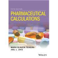 Pharmaceutical Calculations,Teixeira, Maria Glaucia;...,9781118978511