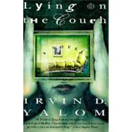 Lying on the Couch by Yalom, Irvin D., 9780060928513
