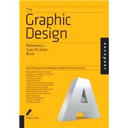 The Graphic Design Reference...,Evans, Poppy; Sherin, Aaris;...,9781592538515