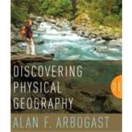 Discovering Physical Geography, 2nd Edition by Alan F. Arbogast (Michigan State University ), 9780470528525