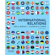 INTERNATIONAL RELATIONS,Shiraev, Eric; Zubok,...,9780190648527
