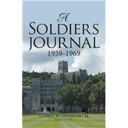 A Soldiers Journal 1959-1969 by Davenport, George W., Jr., 9781796048537