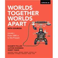 Worlds Together, Worlds Apart...,Pollard, Elizabeth;...,9780393668551