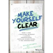 Make Yourself Clear by Richards, Reshan; Valentine, Stephen J., 9781119558590