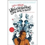 When Chickenheads Come Home to Roost A Hip-Hop Feminest Breaks It Down by Morgan, Joan, 9780684868615