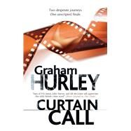 Curtain Call by Hurley, Graham, 9780727888617