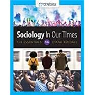 Sociology in Our Times: The...,Kendall, Diana,9780357368633