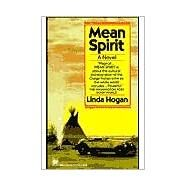 Mean Spirit A Novel,HOGAN, LINDA,9780804108638