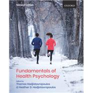 Fundamentals of Health Psychology by Hadjistavropoulos, Thomas; Hadjistavropoulos, Heather D., 9780199028641