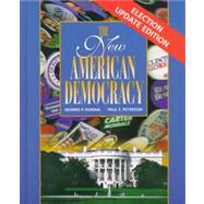 The New American Democracy: The Election Update by Fiorina, Morris P.; Peterson, Paul E., 9780205298648