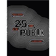 Paula Scher Twenty-Five Years at the Public, A Love Story by Scher, Paula, 9781616898649