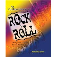 An Outline History of Rock...,SNYDER, RANDALL,9780757588655