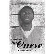 Reversing the Curse by Davids, Keng, 9781796088670