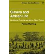 Slavery and African Life:...,Patrick Manning,9780521348676