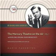 The Mercury Theatre on the Air by Hollywood 360; Welles, Orson, 9781483008677