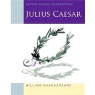 Julius Caesar (2010 edition)...,Shakespeare, William,9780198328681